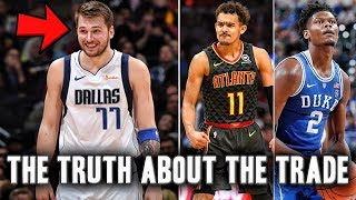 The Truth About The Luka Doncic Trae young Trade