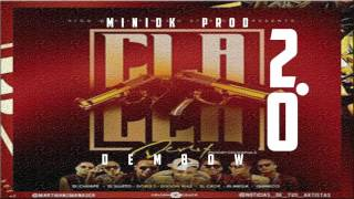 CLaCLa Remix | Dembow Mix 2.0 | 2016 | Prod-Minidk