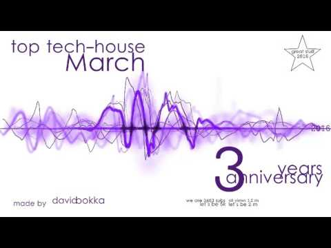 Top Tech House March 2016