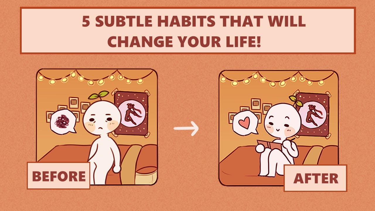 5 Small Habits That Will Change Your Life Forever