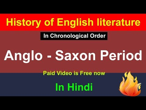 Anglo - Saxon Period in Hindi : History of English Literature in Hindi / Old English Literature