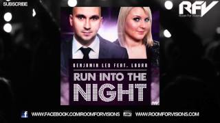 Benjamin Led Feat. Laura - Run Into The Night
