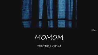 OHHYUK (오혁) & CIFIKA-  MOMOM(몸마음 ) lyrics [Han| Rom| Eng]
