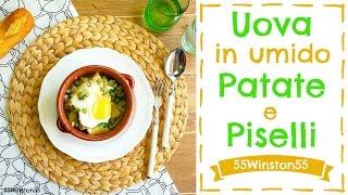 Uova in Umido con Patate e Piselli | Coccola Autunnale | 55Winston55