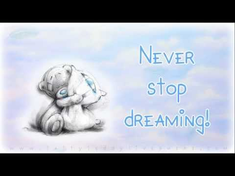 ❤ Never Stop Dreaming ❤