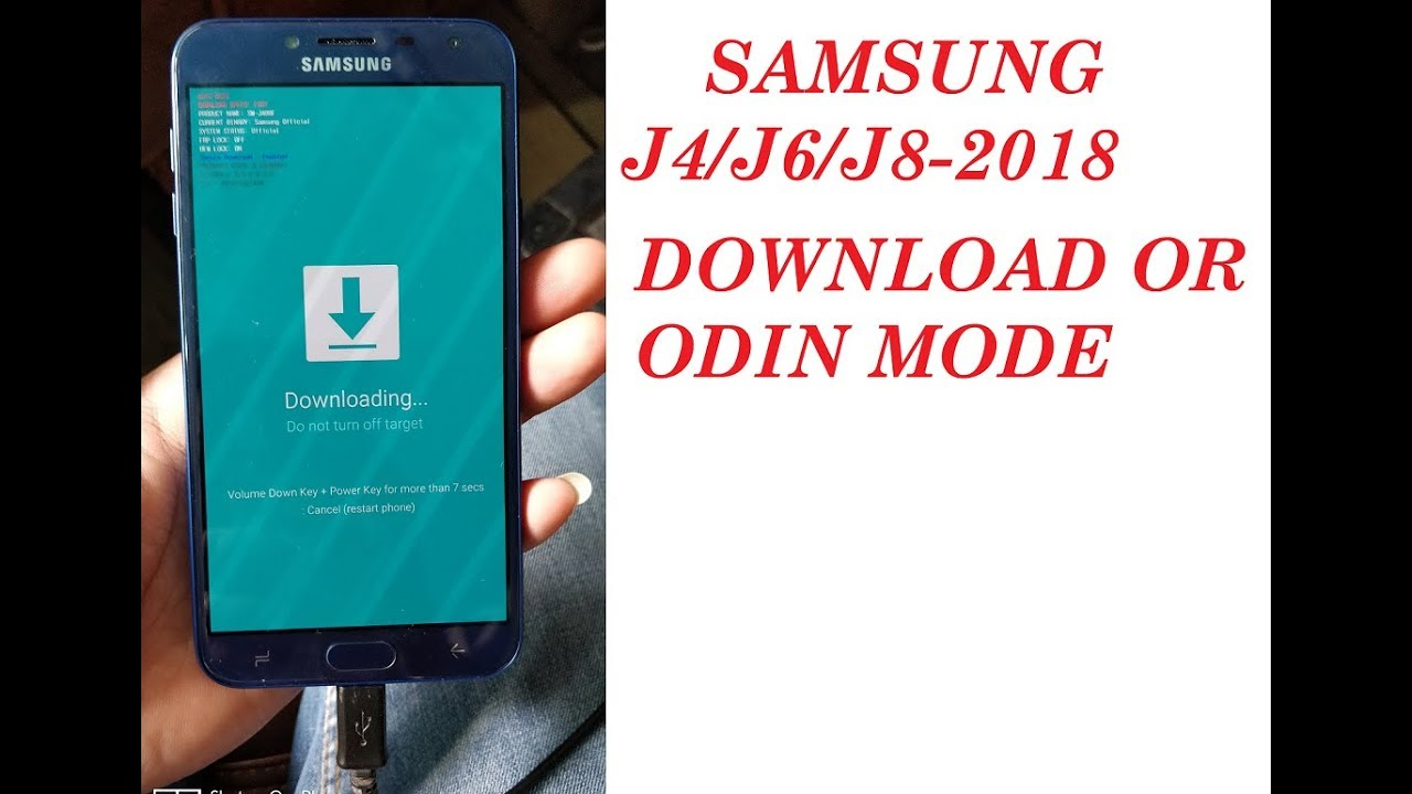 SAMSUNG J4- 2018 ODIN/DOWNLOAD MODE