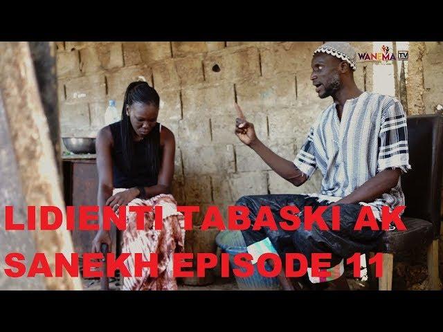 SERIE - LIJËNTI TABASKI AK SANEKH EPISODE 11