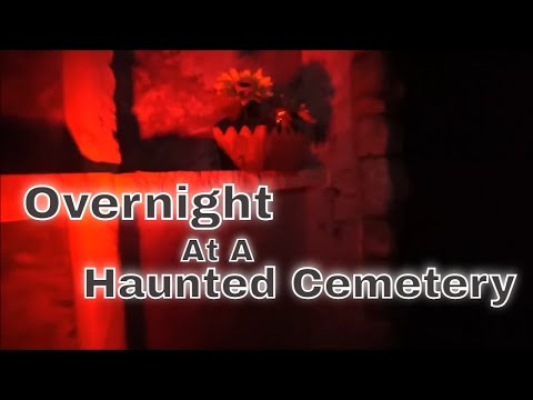 """HAUNTED CEMETERY PART TWO, """"HORROR AWAITS, EVP'S WILL MAKE YOU TERRIFIED"""""""