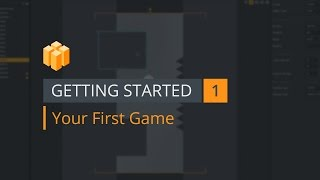 Getting Started 1 - Your First Game