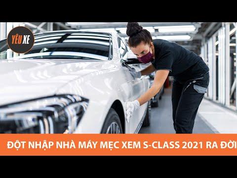 Đột nhập nhà máy MẸC, xem quá trình sản xuất S-Class 2021 |2021 Mercedes-Benz S-Class Production|