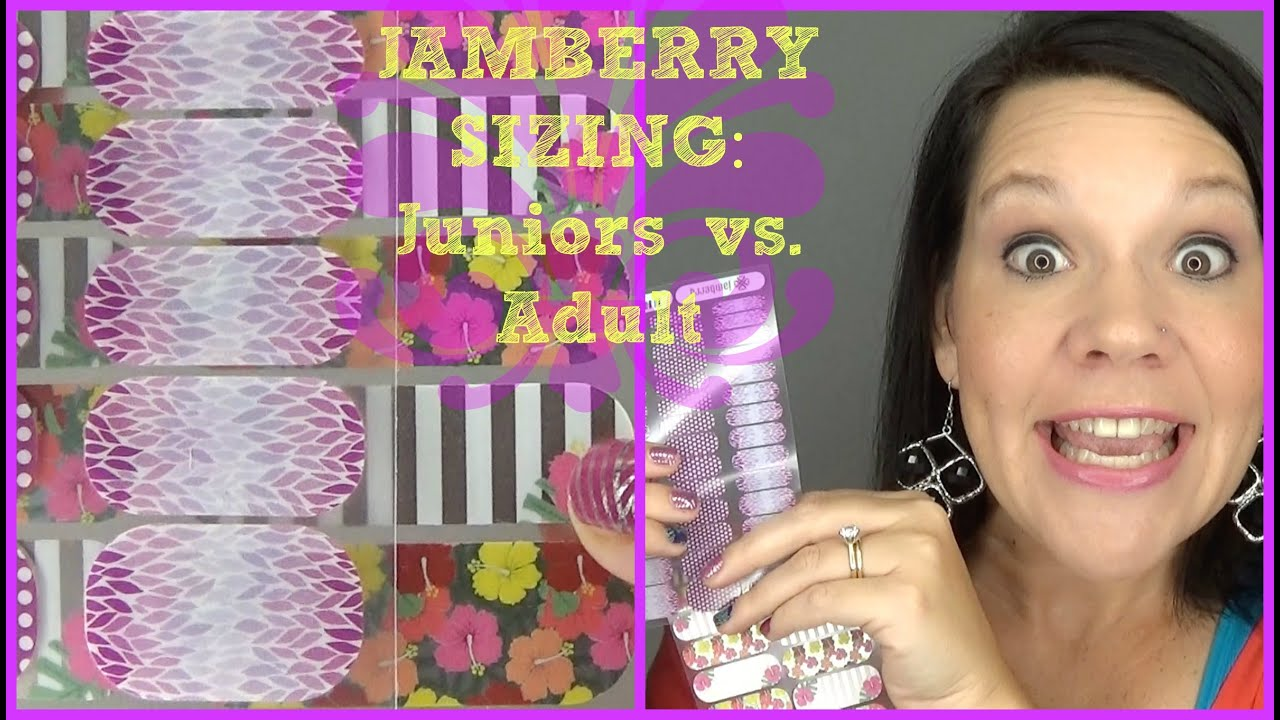 Updated Jamberry Juniors Vs Adult Sizing Youtube