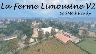 Farming Simulator 15 Presentazione La Ferme Limousine V2 SoilMod Ready