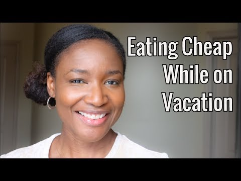 How to Eat Cheap while on Vacation: Tips to Save You Money on Food while travelling with Family