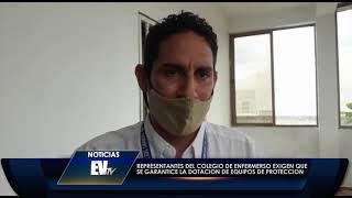 Colegio de Enfermeros exigen dotación de equipos de protección - Noticias EVTV 07/08/2020