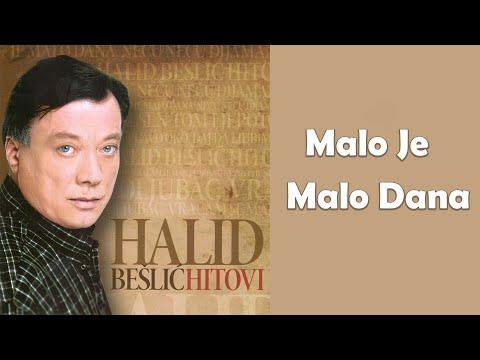 Halid Beslic - Malo je, malo dana - (Audio 2010)