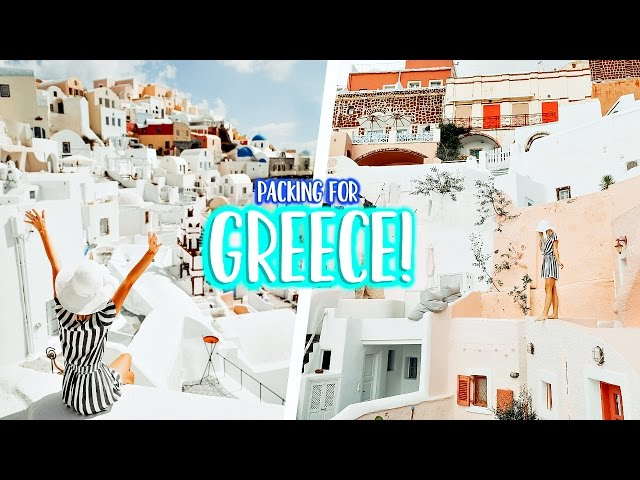 PACKING FOR MY TRIP TO GREECE!