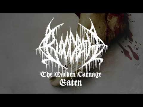Bloodbath - Eaten (from The Wacken Carnage)