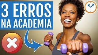 🚫 TOP 3 ERROS DAS MULHERES NA ACADEMIA | Pílulas Para Emagrecer T2E15 💊