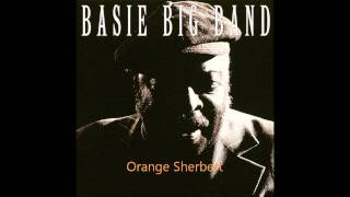 Basie Big Band - Orange Sherbert