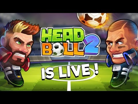 Head Ball 2 is Live!