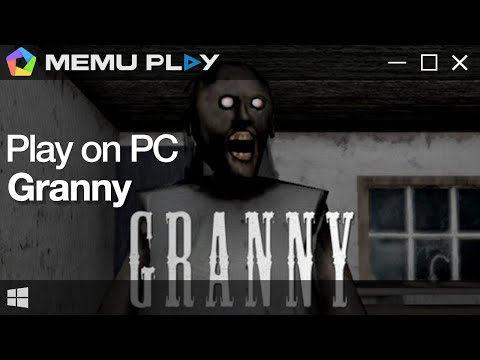 Download Granny on PC with MEmu