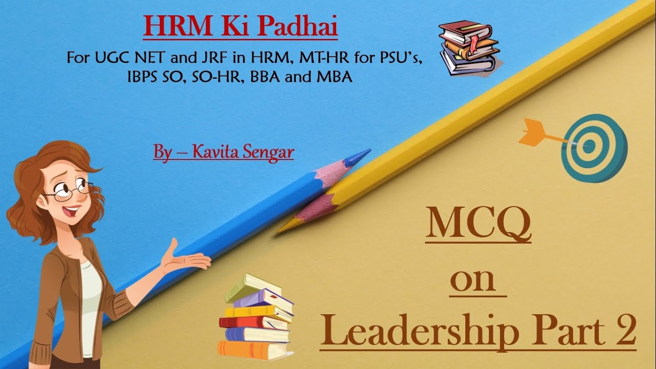 Download MCQ on Leadership PART 2 - On all leadership styles