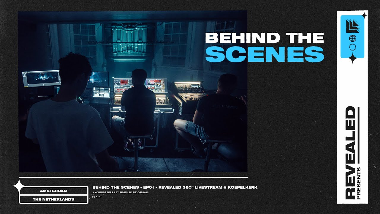 Revealed Presents: Behind The Scenes