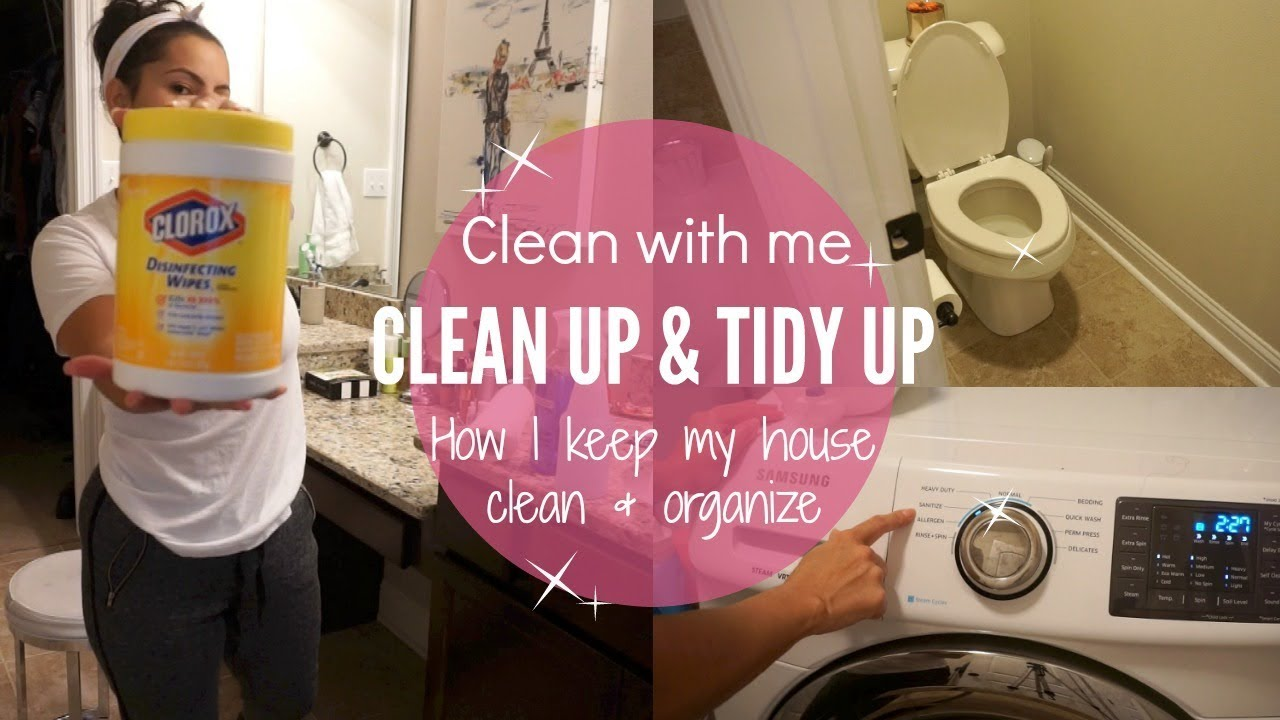 How To Keep My House Clean clean with me 2017// how i keep my house clean & organize// light