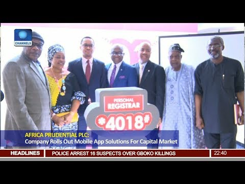 Africa Prudential Plc Rolls Out Mobile App Solution For Capital Market Pt 3 | News@10 |