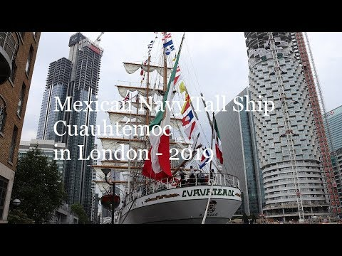 On board the Mexican Navy Tall Ship Cuauhtémoc in London - 2019