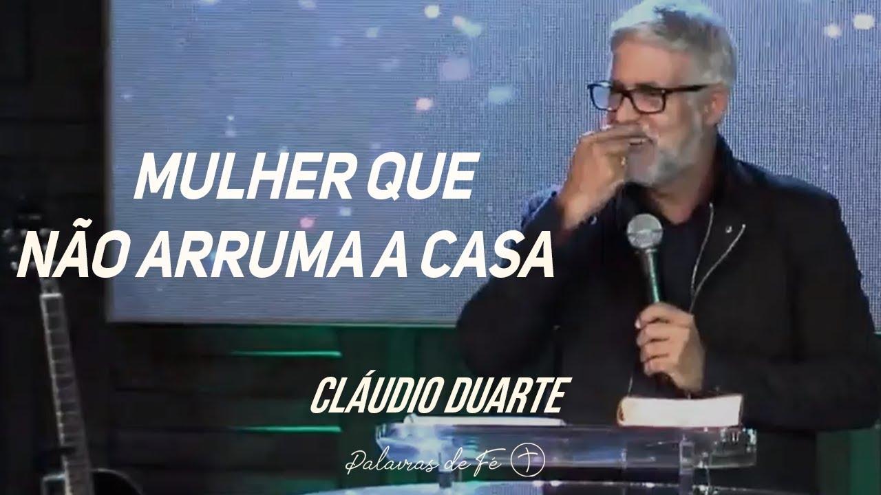 Cláudio Duarte - Mulher que não arruma a casa - Tente Não RIR | Palavras de Fé