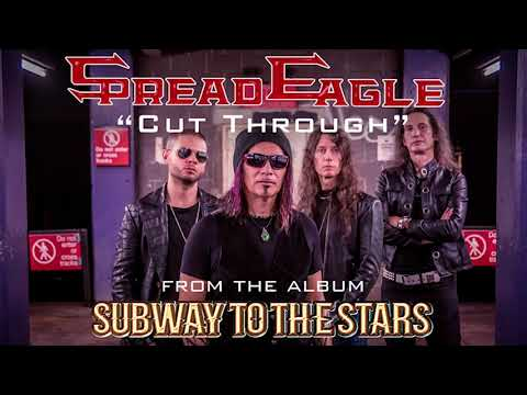 "Spread Eagle - ""Cut Through"" (Official Audio) #SpreadEagle #CutThrough #SubwayToTheStars"