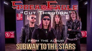 "Spread Eagle – ""Cut Through"" (Official Audio) #SpreadEagle #CutThrough #SubwayToTheStars"