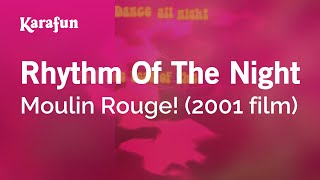 Karaoke Rhythm Of The Night - Moulin Rouge! *