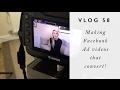 Making Facebook Ad Videos the Convert // Vlog 58