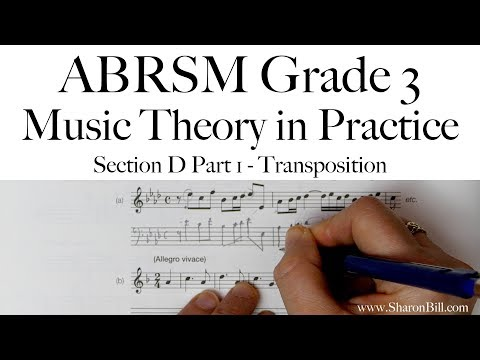 ABRSM Grade 3 Music Theory Section D Part 1 Transposition With Sharon Bill