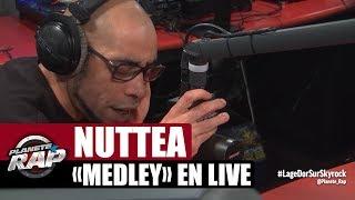 """Nuttea """"Medley"""" en live #PlanèteRap"""