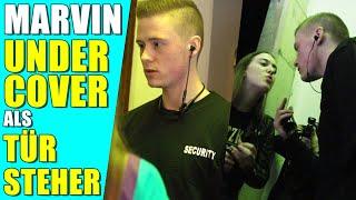 Marvin Undercover als Türsteher | versteckte Kamera