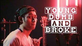 Download Young Dumb and Broke - Khalid (Khel Pangilinan) MP3 song and Music Video