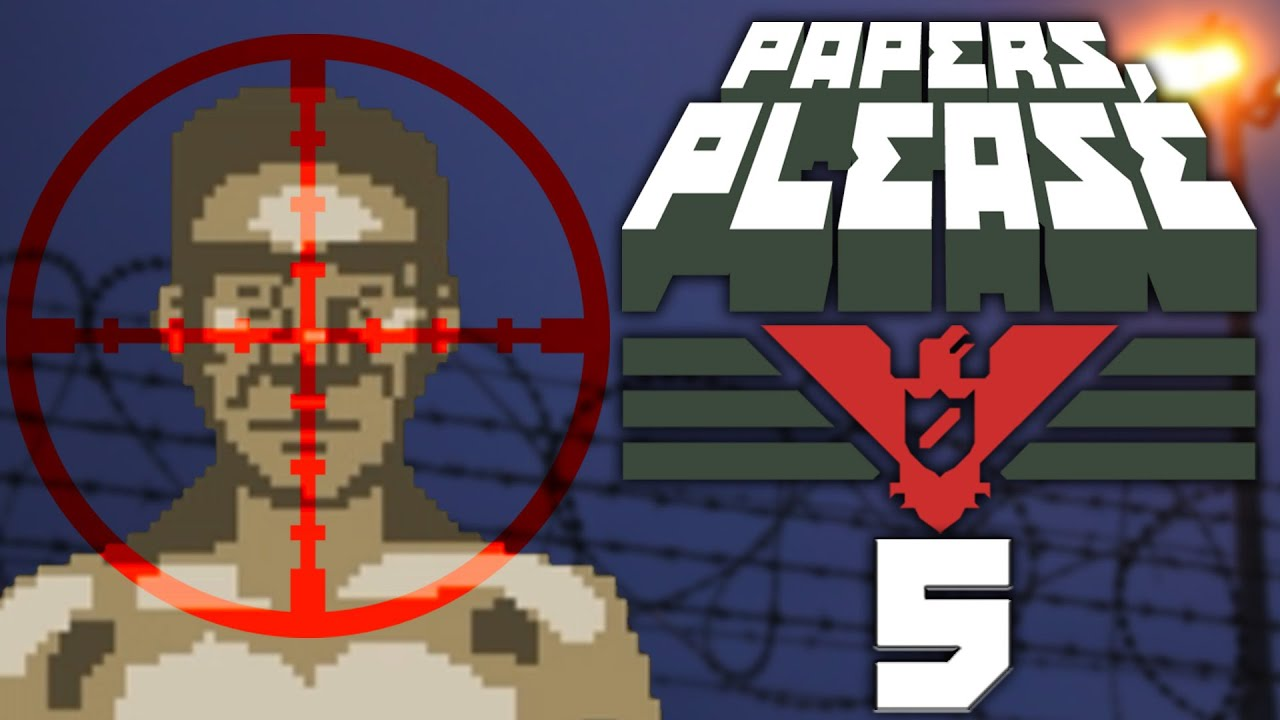 AT WHAT COST...? | Papers Please - Part 5