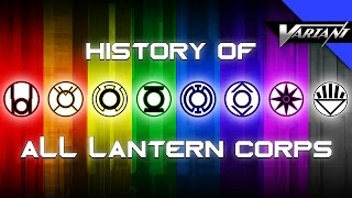 Video History Of All The Lantern Corps! download MP3, 3GP, MP4, WEBM, AVI, FLV Agustus 2018