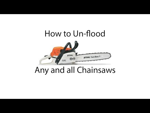 Two Methods To Un-flood Any Chainsaw