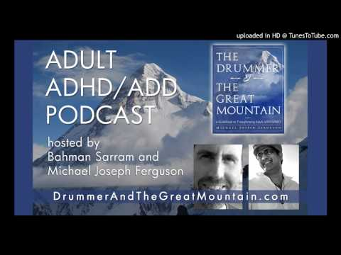 Adult ADD ADHD Tips and Support Podcast - Episode 1