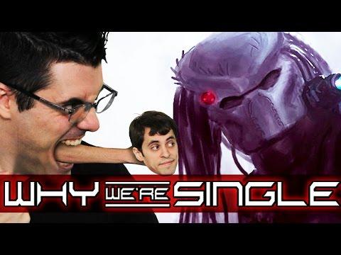 WE'RE BADASS ALIENS (Why We're Single)