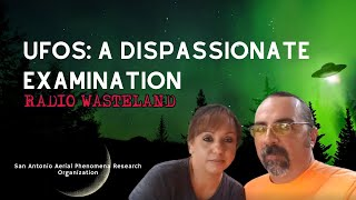 UFOs: A Dispassionate Examination | The UFO Power Couple