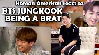 BTS JUNGKOOK BEING A BRAT(방탄소년단) (KOREAN AMERICAN REACTION)
