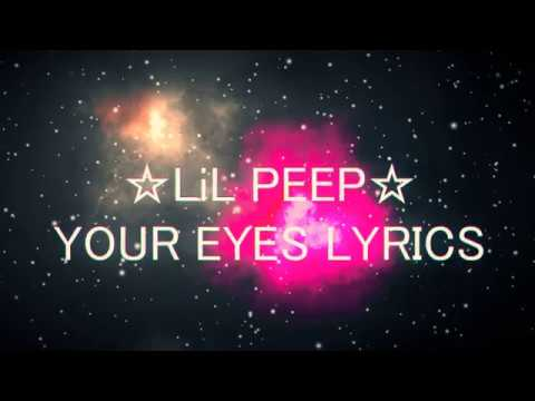 Lil Peep - Your Eyes (Lyrics)