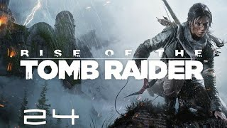 Let's Play Rise of the Tomb Raider: Episode 24 - Side Quest