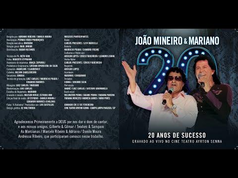 JOÃO MINEIRO & MARIANO - 20 ANOS (RECORDAÇÃO) - DVD COMPLETO
