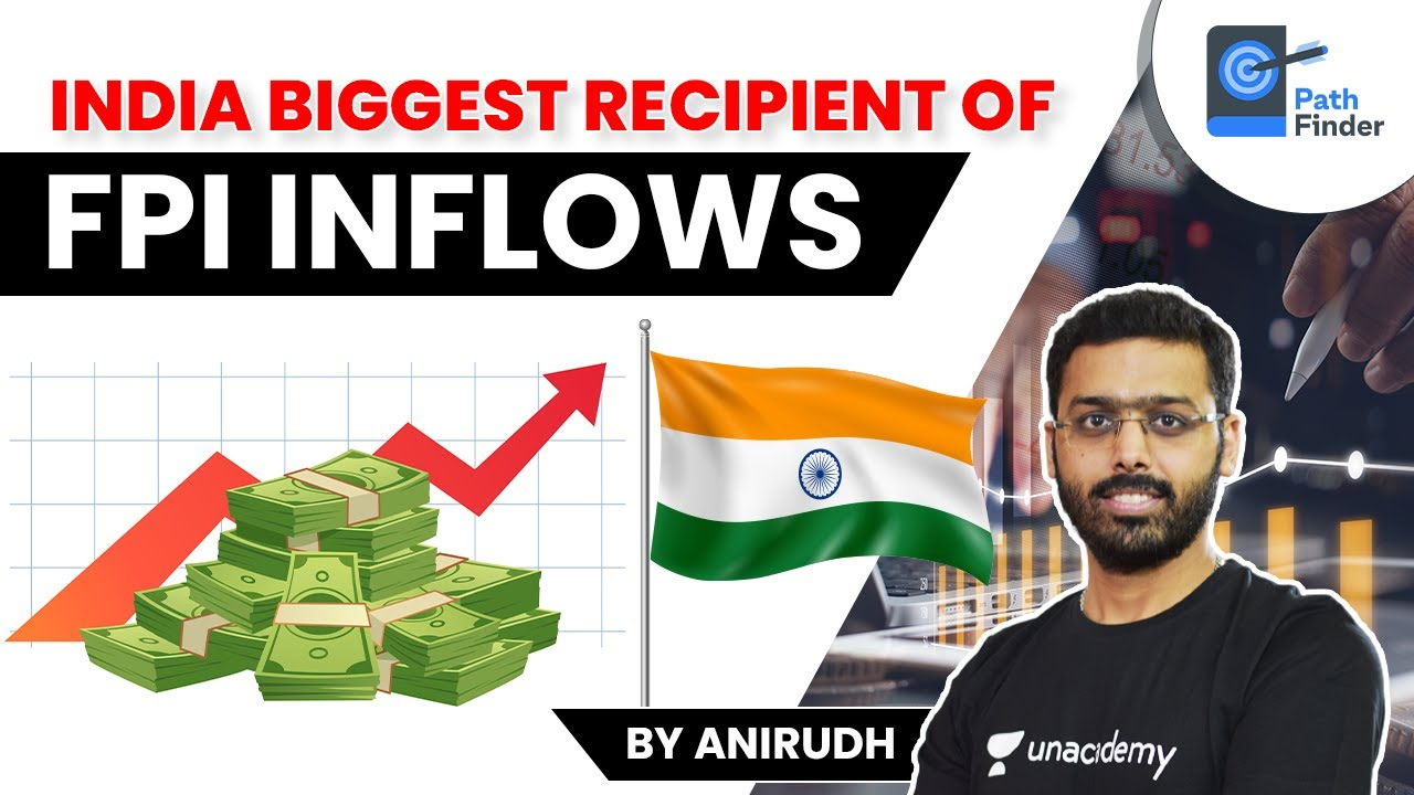 Download India Biggest Recipient of FPI Inflows in Fiscal 2020-21   Know Difference between FDI and FPI